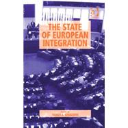 The State of European Integration by Stivachtis,Yannis A., 9780754672234