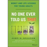 No One Ever Told Us That by Spooner, John D., 9781118992234