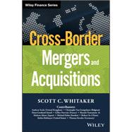 Cross-border Mergers and Acquisitions by Whitaker, Scott C., 9781119042235