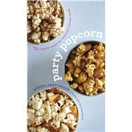 Party Popcorn by Swank, Ashton Epps; Wyche, Jason, 9780544222236