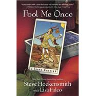 Fool Me Once by Hockensmith, Steve; Falco, Lisa (CON), 9780738742236
