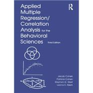 Applied Multiple Regression/Correlation Analysis for the Behavioral Sciences by Cohen; Jacob, 9780805822236