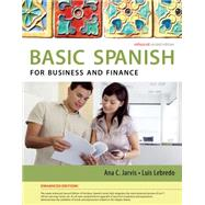 Spanish for Business and Finance Enhanced Edition: The Basic Spanish Series by Jarvis, Ana; Lebredo, Raquel; Mena-Ayllon, Francisco, 9781285052236