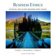 Business Ethics : Ethical Decision Making and Cases by Ferrell, O. C.; Fraedrich, John; Ferrell, 9781439042236