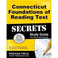 Connecticut Foundations of Reading Test Secrets by Reading Exam Secrets Test Prep, 9781630942236