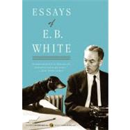 Essays of E.b. White by White, E. B., 9780060932237