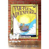 Far-Flung Adventures: Hugo Pepper by STEWART, PAUL, 9780385752237
