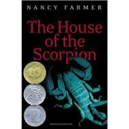 The House of the Scorpion by Nancy Farmer, 9780689852237