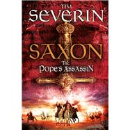 The Pope's Assassin by Severin, Tim, 9781447262237