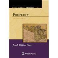 Aspen Student Treatise for Property by Singer, Joseph William, 9781454882237
