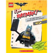 I'm Batman! The Dark Knight's Activity Book with Stickers (The LEGO Batman Movie) by Unknown, 9781338112238