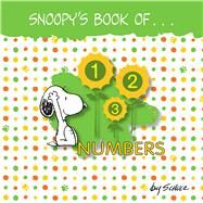 Snoopy's Book of Numbers by Schulz, Charles M., 9781449472238