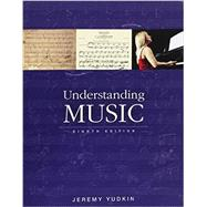 Understanding Music + Student Collection by Yudkin, Jeremy, 9780134192239