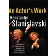 An Actor's Work: A Student's Diary by Stanislavski,Konstantin, 9780415422239
