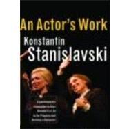 An Actor's Work: A Student's Diary by Stanislavski,Konstantin, 9780415422239