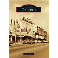 Gadsden by Goodson, Mike, 9781467112239