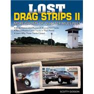 Lost Drag Strips by Gosson, Scotty, 9781613252239