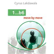 1...b6 Move by Move by Lakdawala, Cyrus, 9781781942239