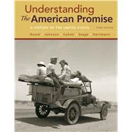 Understanding the American Promise, Combined Volume by Roark, James L.; Johnson, Michael P.; Cohen, Patricia Cline; Stage, Sarah; Hartmann, Susan M., 9781319042240