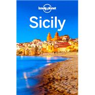 Lonely Planet Sicily by Clark, Gregor; Bonetto, Cristian, 9781786572240