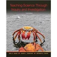 Teaching Science Through Inquiry and Investigation by BASS & CONTANT, 9780132612241