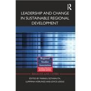 Leadership and Change in Sustainable Regional Development by Sotarauta; Markku, 9781138792241