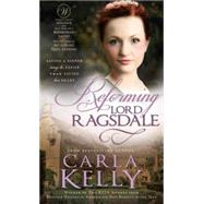 Reforming Lord Ragsdale by Kelly, Carla, 9781462112241