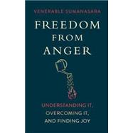 Freedom from Anger by Sumanasara, Alubomulle, 9781614292241