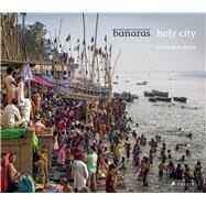 Banaras by Christopher Roche, 9783791382241