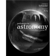 Pathways to Astronomy by Schneider, Stephen; Arny, Thomas, 9780073512242