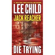 Die Trying by Child, Lee, Editor/Steve, 9780515142242