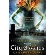 City Of Ashes by Cassandra Clare, 9781416972242