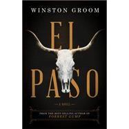 El Paso by Groom, Winston, 9781631492242