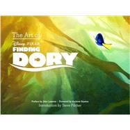 The Art of Finding Dory by Pilcher, Steve; Lasseter, John; Stanton, Andrew, 9781452122243