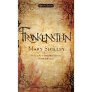 Frankenstein: Or, the Modern Prometheus by Shelley, Mary; Bloom, Harold; Clegg, Douglas, 9780451532244