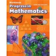 Progress in Mathematics, Grade 4 - Workbook by McDonnell, Rose A.; Le Tourneau, Catherine D.; Burrows, Anne V., 9780821582244
