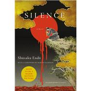 Silence A Novel by Endo, Shusaku; Johnston, William; Scorsese, Martin, 9781250082244