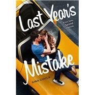 Last Year's Mistake by Ciocca, Gina, 9781481432245