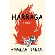 Harraga by Sansal, Boualem; Wynne, Frank, 9781620402245