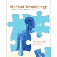 Medical Terminology: A Programmed Approach by Bostwick, Paula; Weber, Heidi, 9780073402246