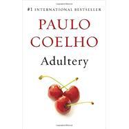 Adultery by COELHO, PAULO, 9781101872246