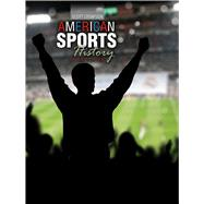 American Sports History by Stempson, Scott, 9781465292247