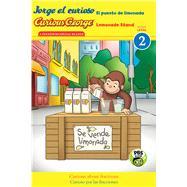 Jorge El Curioso El Puesto De Limonada / Curious George Lemonade Stand by Rey, H. A. (CRT); Wainer, Erica Zappy (ADP); Menzel, Gentry, 9780544652248