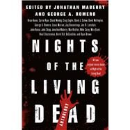 Nights of the Living Dead by Maberry, Jonathan; Romero, George A., 9781250112248