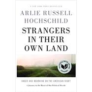 Strangers in Their Own Land by Hochschild, Arlie Russell, 9781620972250