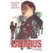 Lazarus 3 by Rucka, Greg; Lark, Michael, 9781632152251