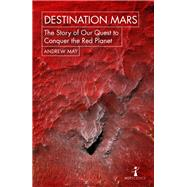 Destination Mars by May, Andrew, 9781785782251