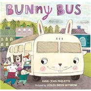 Bunny Bus by Paquette, Ammi-Joan; Breen Withrow, Leslie, 9780374302252