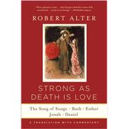 Strong As Death Is Love by Alter, Robert, 9780393352252