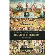 A Critical Introduction to the Study of Religion by Unknown, 9781138202252